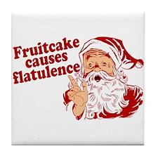Fruitcake Causes Flatulence Tile Coaster