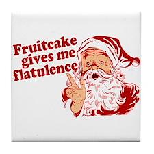 Fruitcake Gives Me Flatulence Tile Coaster