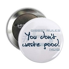 """Gibbs' Rules #5 - You Don't Waste Good 2.25"""" Butto"""