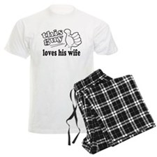 This Guy Loves His Wife Pajamas