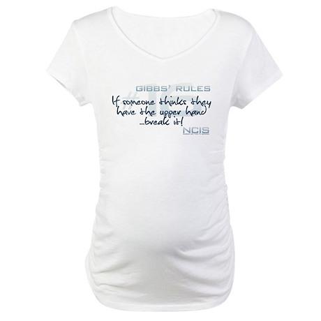 Gibbs' Rules #16 - Upper Hand... Maternity T-Shirt