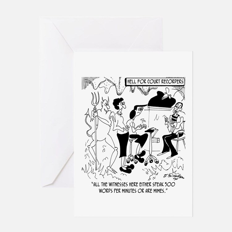 Hell for Court Recorders Greeting Card