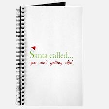 Santa called... Journal