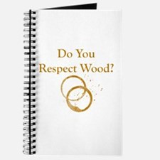 Do You Respect Wood Journal