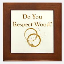Do You Respect Wood Framed Tile