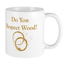 Do You Respect Wood Mug