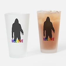 Believe in Bigfoot Drinking Glass