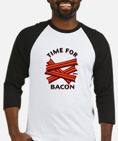 Time For Bacon! Baseball Jersey
