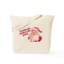 Fruitcake Makes Santa Gassy Tote Bag
