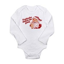 Fruitcake Makes Santa Gassy Long Sleeve Infant Bod
