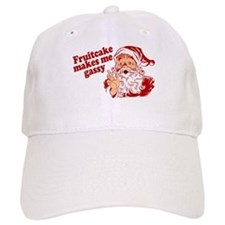 Fruitcake Makes Santa Gassy Baseball Cap