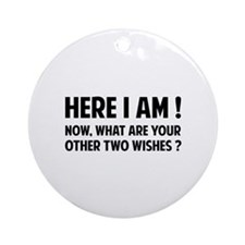 Here I am Ornament (Round)