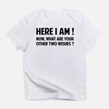 Here I am Infant T-Shirt