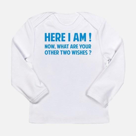 Here I am Long Sleeve Infant T-Shirt
