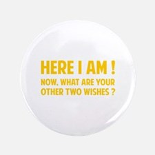 """Here I am 3.5"""" Button"""