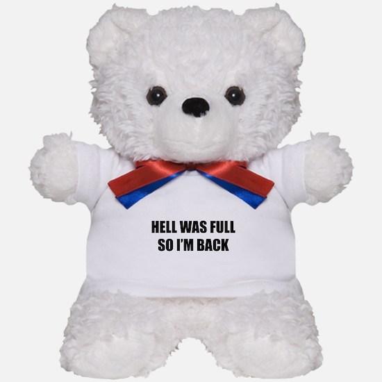 Hell was full Teddy Bear