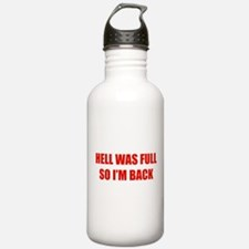 Hell was full Sports Water Bottle