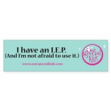 I have an IEP bumper sticker