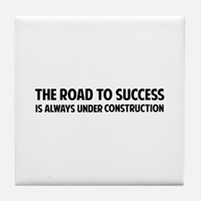 The Road To Success Tile Coaster