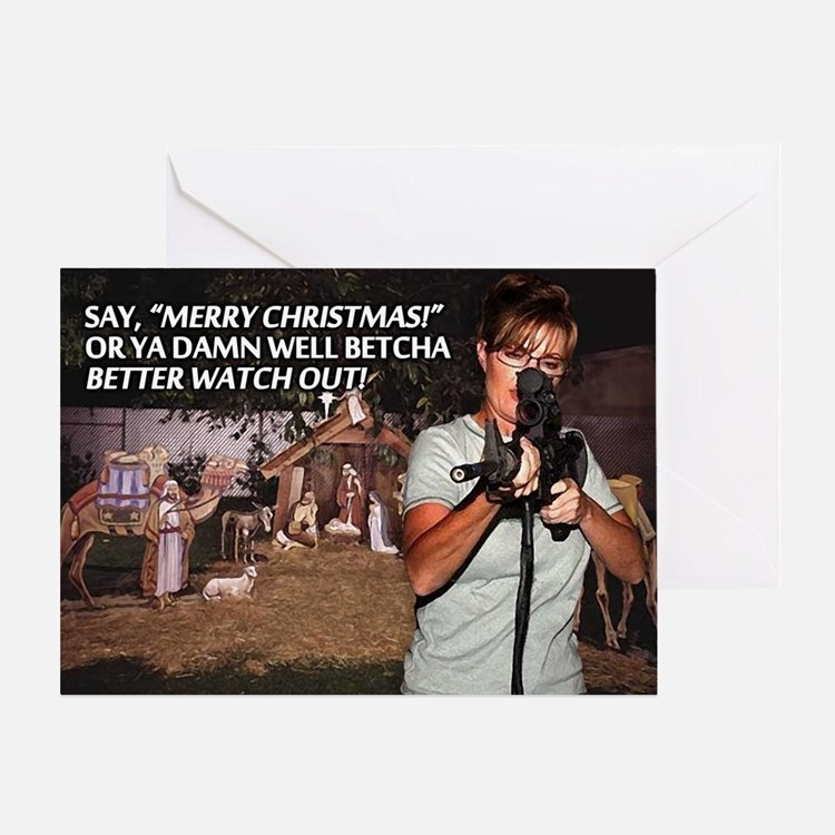 Sarah Palin War on Christmas Greeting Card