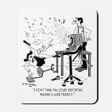Machine's Not User Friendly Mousepad