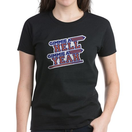 Blue Mountain State Gimme Hell Yeah Women's Dark T