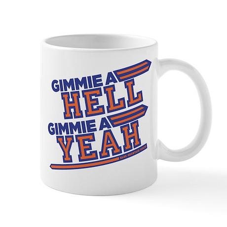 Blue Mountain State Gimme Hell Yeah Mug