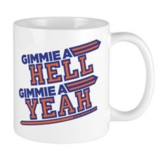 Blue Mountain State Gimme Hell Yeah Mug