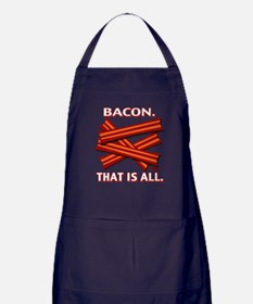 Bacon. That is all. Apron (dark)