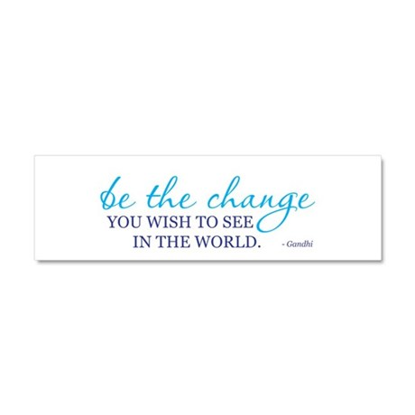Be the Change Car Magnet 10 x 3