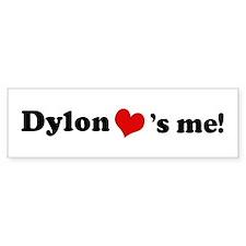 Dylon Loves Me Bumper Bumper Sticker