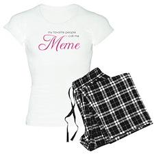 Favorite People Call Me Meme Pajamas
