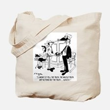 I Swear to Tell The Truth ... Almost Tote Bag