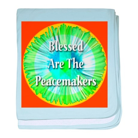 Blessed Are The Peacemakers baby blanket