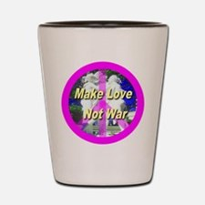 Make Love Not War Shot Glass
