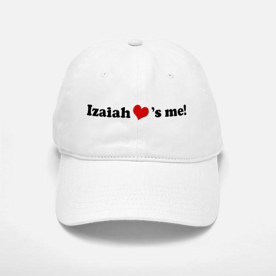 Izaiah Loves Me Baseball Baseball Cap