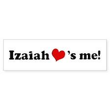 Izaiah Loves Me Bumper Bumper Sticker