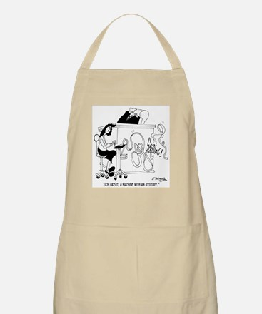 A Machine With An Attitude Apron