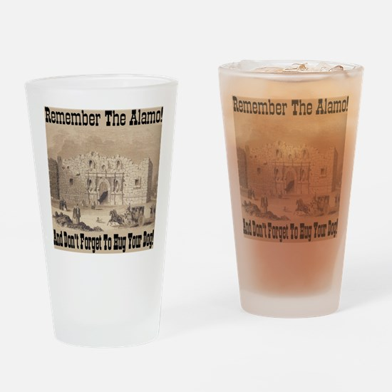 Remember The Alamo! Hug Your Drinking Glass