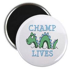 "Champ Lives 2.25"" Magnet (10 pack)"