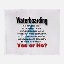 Waterboarding Yes or No? Throw Blanket