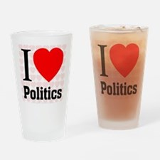 I Love Politics Drinking Glass