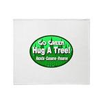 Go Green Hug A Tree! Throw Blanket