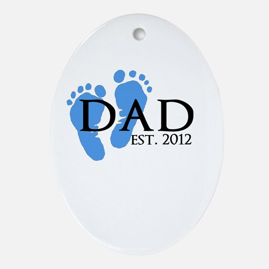 Dad Est 2012 Ornament (Oval)
