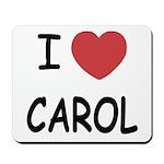 I heart carol Mousepad