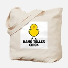 Bank Teller Chick Tote Bag