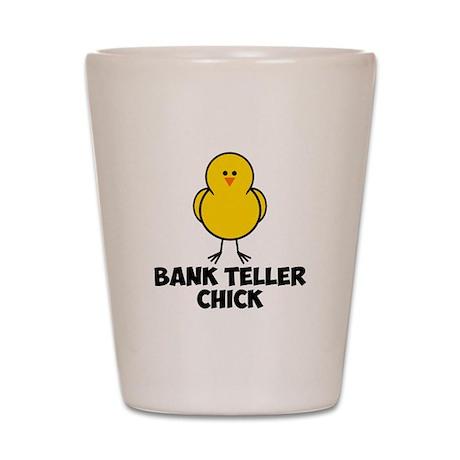 Bank Teller Chick Shot Glass