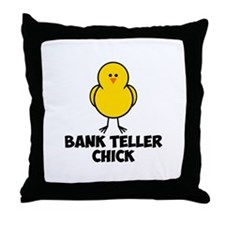 Bank Teller Chick Throw Pillow