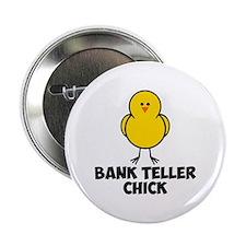 """Bank Teller Chick 2.25"""" Button"""