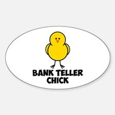 Bank Teller Chick Decal